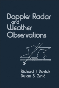 Doppler Radar and Weather Observations - 1st Edition - ISBN: 9780122214202, 9780323149167