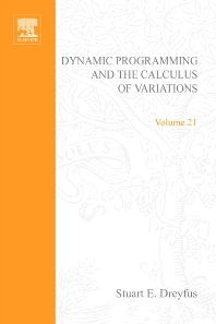Dynamic Programming and the Calculus of Variations - 1st Edition - ISBN: 9780122218507, 9780080955278