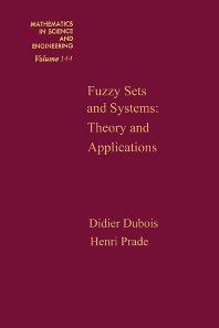 Fuzzy Sets and Systems, 1st Edition,Didier Dubois,ISBN9780122227509