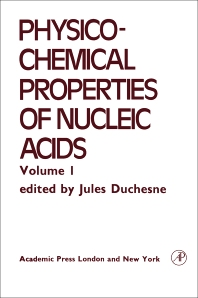 Electrical, Optical and Magnetic Properties of Nucleic acid and Components - 1st Edition - ISBN: 9780122229015, 9780323155335