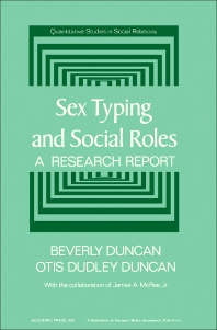 Sex Typing and Social Roles - 1st Edition - ISBN: 9780122238505, 9781483266190