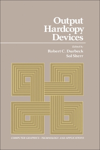Output Hardcopy Devices - 1st Edition - ISBN: 9780122250408, 9780323146746