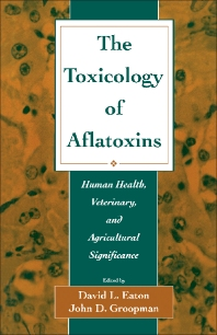 The Toxicology of Aflatoxins - 1st Edition - ISBN: 9780122282553, 9781483288451