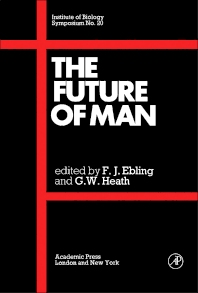 The Future of Man - 1st Edition - ISBN: 9780122290602, 9781483270388