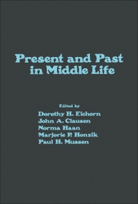 Present and Past in Middle Life - 1st Edition - ISBN: 9780122336805, 9781483268873