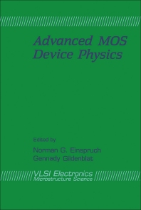Advanced MOS Device Physics - 1st Edition - ISBN: 9780122341182, 9780323153133