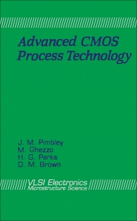 Advanced CMOS Process Technology - 1st Edition - ISBN: 9780122341199, 9780323156806