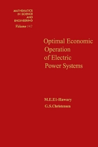 Optimal Economic Operation of Electric Power Systems - 1st Edition - ISBN: 9780122368509, 9780080956527