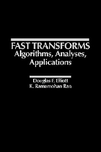 Fast Transforms Algorithms, Analyses, Applications, 1st Edition,Douglas Elliott,K. Rao,ISBN9780122370809
