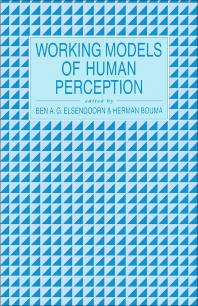 Working Models of Human Perception - 1st Edition - ISBN: 9780122380501, 9781483288482