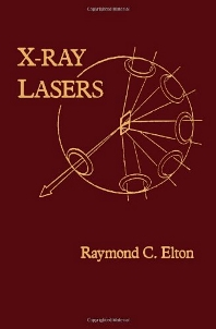 X-Ray Lasers - 1st Edition - ISBN: 9780122380808, 9780323138451