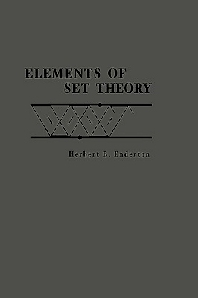 Elements of Set Theory, 1st Edition,Herbert Enderton,ISBN9780122384400