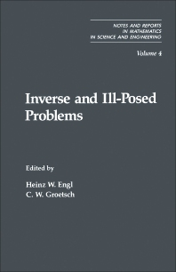 Inverse and Ill-Posed Problems - 1st Edition - ISBN: 9780122390401, 9781483272658