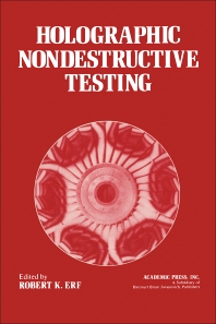 Holographic Nondestructive Testing - 1st Edition - ISBN: 9780122413506, 9780323149501