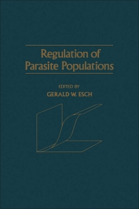 Regulation of Parasite Populations - 1st Edition - ISBN: 9780122417504, 9780323158633