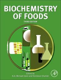 Biochemistry of Foods, 3rd Edition,N.A. Eskin,Fereidoon Shahidi,ISBN9780122423529