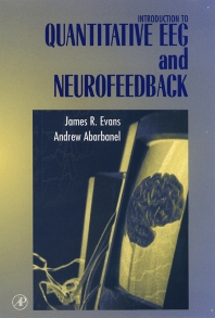 Introduction to Quantitative EEG and Neurofeedback - 1st Edition - ISBN: 9780122437908, 9780080509112