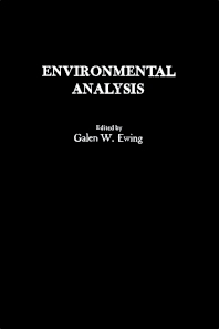 Environmental Analysis - 1st Edition - ISBN: 9780122452505, 9780323154260
