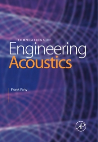 Foundations of Engineering Acoustics - 1st Edition - ISBN: 9780122476655, 9780080506838