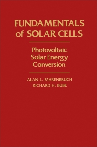 Fundamentals Of Solar Cells - 1st Edition - ISBN: 9780122476808, 9780323145381
