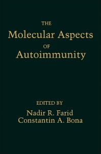 The molecular aspects of autoimmunity - 1st Edition - ISBN: 9780122490408, 9780323156233