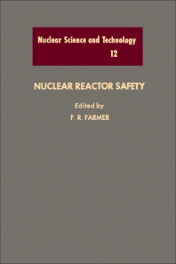Nuclear Reactor Safety  - 1st Edition - ISBN: 9780122493508, 9780323159685
