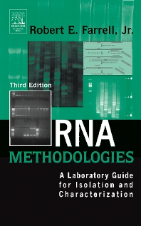 RNA Methodologies - 3rd Edition - ISBN: 9780122496967, 9780080454764