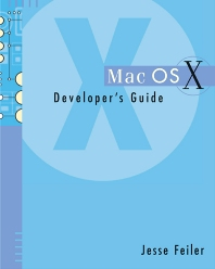 Mac OSX Developer's Guide - 1st Edition - ISBN: 9780122513411, 9780080510521
