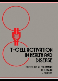 T–cell Activation in Health and Disease - 1st Edition - ISBN: 9780122526824, 9781483275581