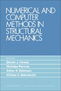 Numerical and Computer Methods in Structural Mechanics - 1st Edition - ISBN: 9780122532504, 9781483272542