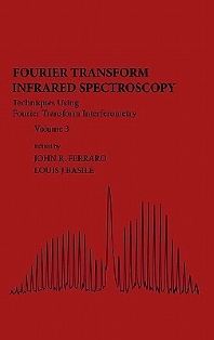 Fourier Transform Infrared Spectra, 1st Edition,John Ferraro,Louis Basile,ISBN9780122541032