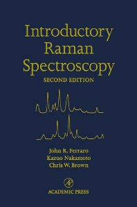 Introductory Raman Spectroscopy - 2nd Edition - ISBN: 9780122541056, 9780080509129