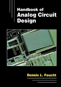Handbook of Analog Circuit Design - 1st Edition - ISBN: 9780122542404, 9781483259383