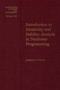 Cover image for Introduction to Sensitivity and Stability Analysis in Nonlinear Programming