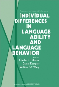 Individual Differences in Language Ability and Language Behavior - 1st Edition - ISBN: 9780122559501, 9781483263205