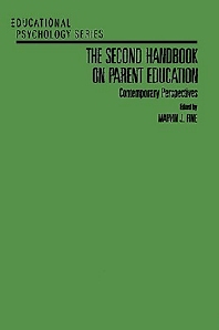 The Second Handbook on Parent Education, 1st Edition,Marvin Fine,ISBN9780122564826