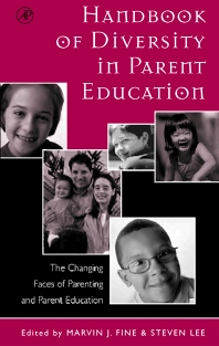 Handbook of Diversity in Parent Education - 1st Edition - ISBN: 9780122564833, 9780080533582