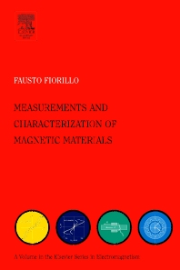 Characterization and Measurement of Magnetic Materials, 1st Edition,Fausto Fiorillo,ISBN9780122572517