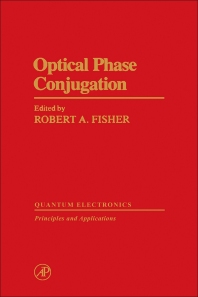 Optical Phase Conjugation, 1st Edition,Robert Fisher,ISBN9780122577406