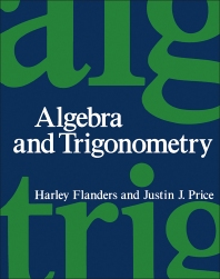 Algebra and Trigonometry - 1st Edition - ISBN: 9780122596650, 9781483271040
