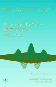 Time-Frequency/Time-Scale Analysis - 1st Edition - ISBN: 9780122598708, 9780080543031
