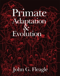 Primate Adaptation and Evolution - 1st Edition - ISBN: 9780122603402, 9781483288505