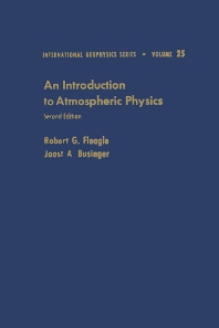 An Introduction to Atmospheric Physics, 2nd Edition,Robert Fleagle,Joost Businger,ISBN9780122603556