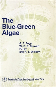The Blue-Green Algae - 1st Edition - ISBN: 9780122616501, 9780323149235
