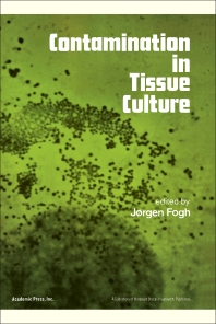 Contamination in Tissue Culture - 1st Edition - ISBN: 9780122618505, 9780323156981
