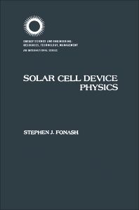 Solar Cell Device Physics - 1st Edition - ISBN: 9780122619809, 9780323154635