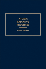 Atomic Radiative Processes - 1st Edition - ISBN: 9780122620201, 9780323157513