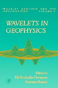 Wavelets in Geophysics, 1st Edition,Efi Foufoula-Georgiou,Praveen Kumar,ISBN9780122628504