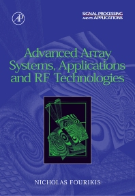 Advanced Array Systems, Applications and RF Technologies, 1st Edition,Nicholas Fourikis,ISBN9780122629426