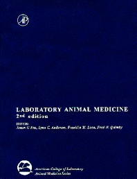 Laboratory Animal Medicine, 2nd Edition,James Fox,Lynn Anderson,Franklin Loew,Fred Quimby,ISBN9780122639517